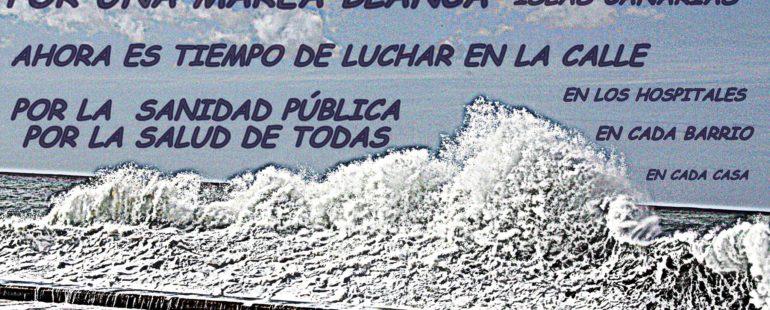 Las Mareas Blancas de Gran Canaria y Tenerife convergen en una Marea Blanca Canaria, por una Sanidad Pública