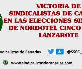 Victoria de Sindicalistas de Canarias en las elecciones sindicales de Nordotel Cinco Plazas Lanzarote