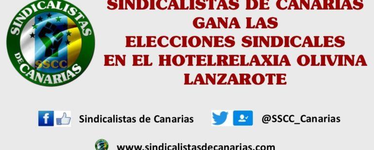 Sindicalistas de Canarias gana las elecciones sindicales en el Hotel Relaxia Olivina en Lanzarote