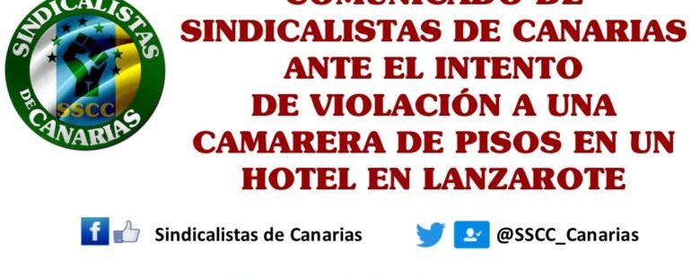 Comunicado de Sindicalistas de Canarias SSCC ante el intento de violación a una camarera de pisos en un hotel en Lanzarote