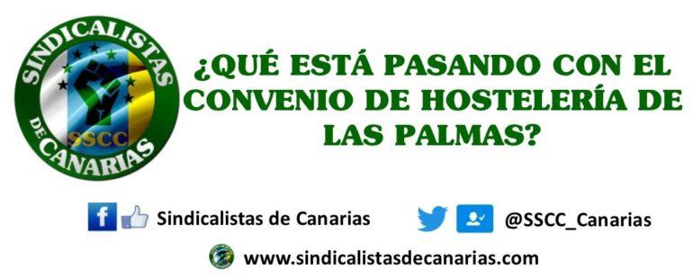¿Qué está pasando con el convenio de hostelería de Las Palmas?