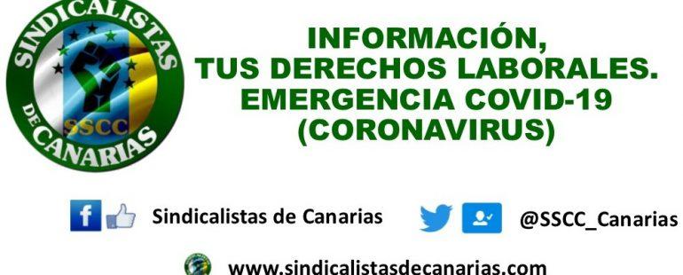 Información, tus derechos laborales. Emergencia COVID-19 (Coronavirus)
