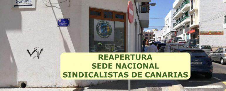 Reapertura sede nacional de Sindicalistas de Canarias SSCC
