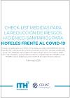 CHECK-LIST Medidas para la reducción de riesgos higiénicos -sanitarios para hoteles frente al COVID-19. Documento Dirección General.