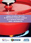 Manual de buenas prácticas de Prevención de Riesgos Laborales en el sector de hostelería. OSALAN.