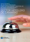 Guía técnica de buenas prácticas para la evaluación y gestión de riesgos ergonómicos y psicosociales en el sector hotelero de Canarias.
