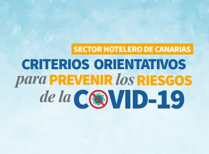 Sector Hotelero de Canarias.  Criterios orientativos para prevenir los riesgos de la COVID-19.