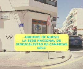 Abrimos de nuevo la sede Nacional de Sindicalistas de Canarias SSCC