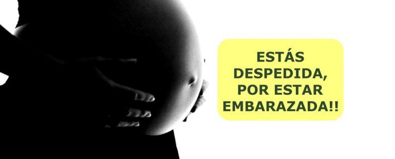 EL DESPIDO A UNA MUJER EMBARAZADA