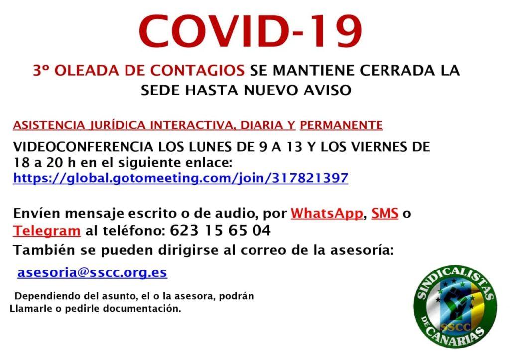 Se mantiene cerrada la sede de Sindicalistas de Canarias hasta nuevo aviso