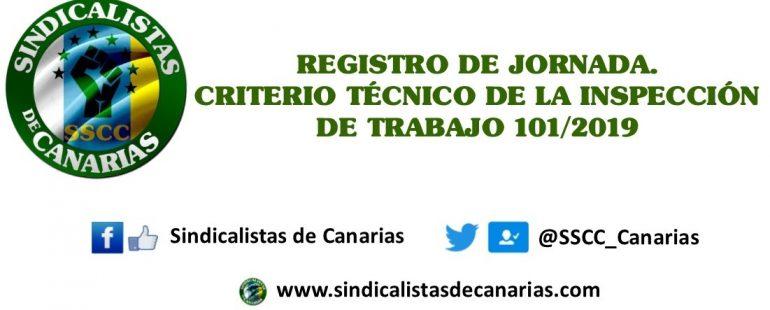 REGISTRO DE JORNADA. CRITERIO TÉCNICO DE LA INSPECCIÓN DE TRABAJO 101/2019